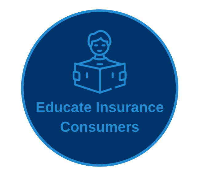Educate Insurance Consumers